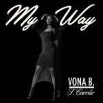 Vona B + T. Carriér - My Way