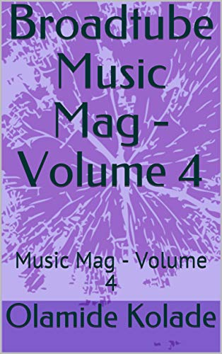 Broadtube Music Mag - Volume 4