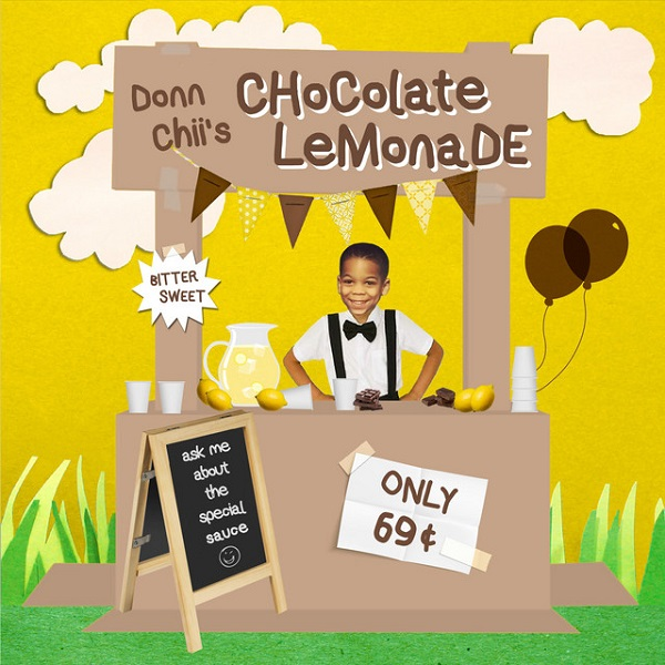 Donn Chii – Chocolate Lemonade