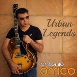 Antonio Orrico - Urban Legends
