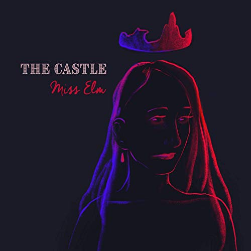 Miss Elm - The Castle