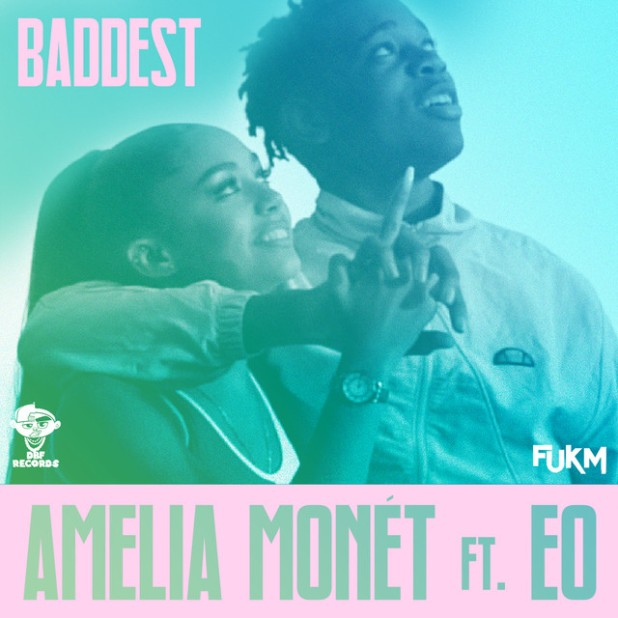 Amelia Monet ft. EO - Baddest
