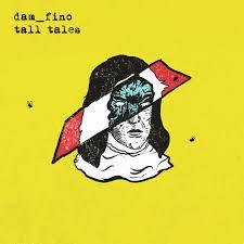 Dam_Fino - Tall Tales