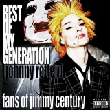 Fans of Jimmy Century - Best of My Generation