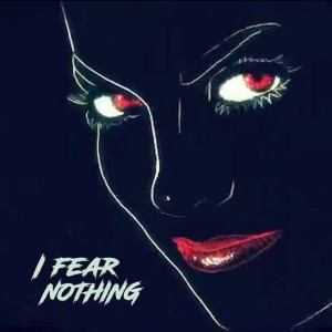 Dead Defined - I Fear Nothing