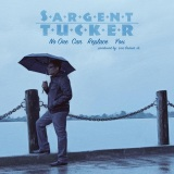 Sargent Tucker – No One Can Replace You