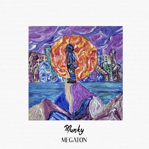 Munky – Megaton