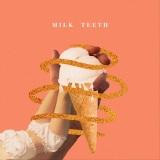 Prima Queen - Milk Teeth