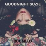 Goodnight Suzie - Spinning Around