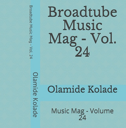 Broadtube Music Mag Book – Volume 24