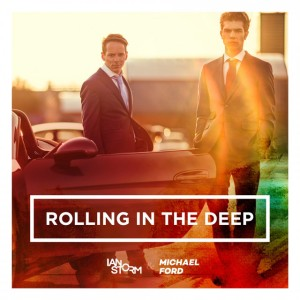 Ian Storm & Michael Ford - Rolling in the Deep
