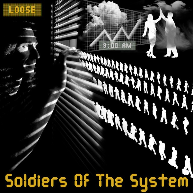 Soldiers of the System - Loose