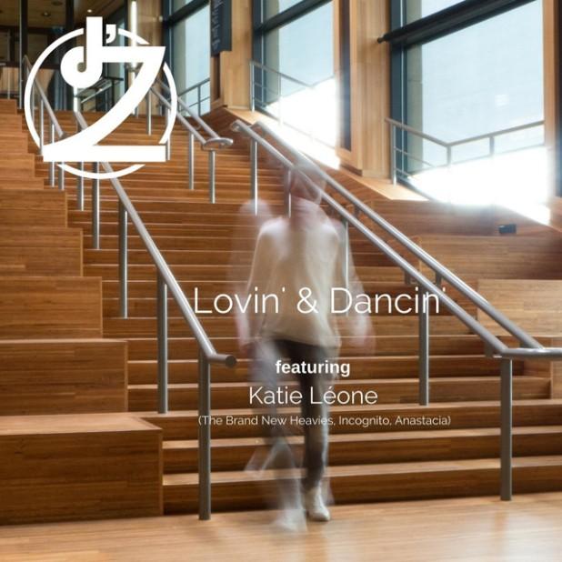 d'Z & Katie Leone - Lovin' & Dancin'