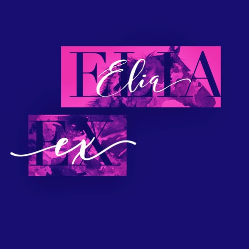 ELIA EX - Let's Play