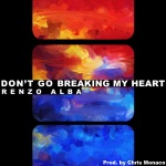 Renzo Alba - Don't Go Breaking My Heart