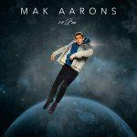 Mak Aarons - 10Pm