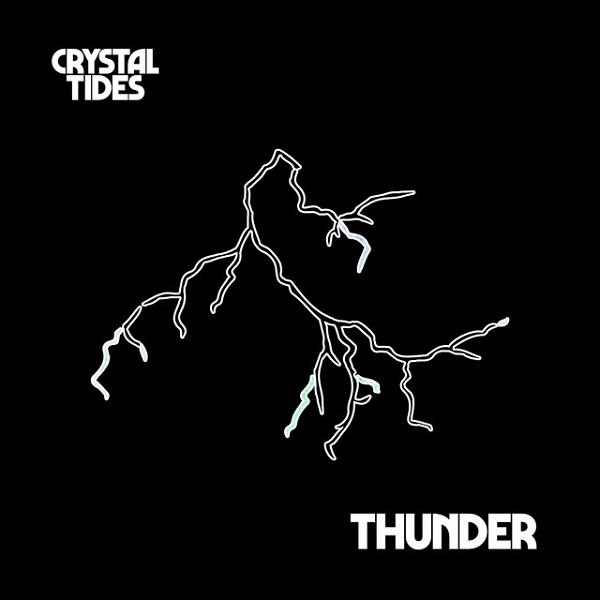 Crystal Tides - Thunder