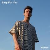 Gorran – Easy For You
