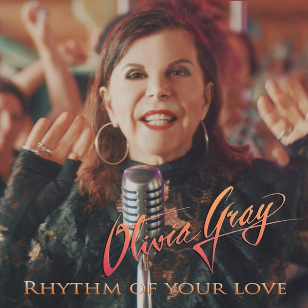 Olivia Gray - Rhythm of your love