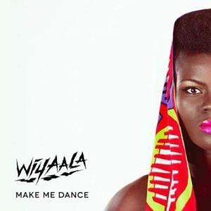 Wiyaala - Make Me Dance