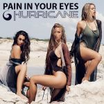 Hurricane - Pain in your Eyes