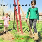 Wen Tilley – Runaways