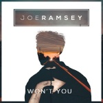 Joe Ramsey – Won't You
