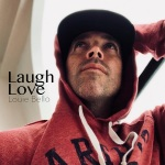 Louie Bello – Laugh Love
