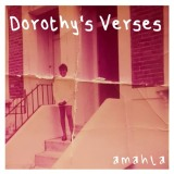 Amahla - Dorothy's Verses