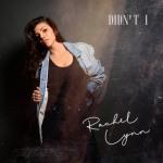 Rachel Lynn – Didn't I