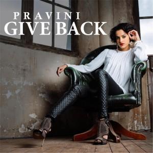 Pravini - Give Back