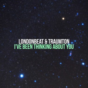 Londonbeat & Traumton - I've Been Thinking About You (Remake)