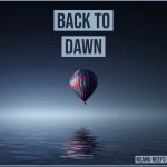 Keanu Reefs – Back to Dawn