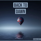 Keanu Reefs – Back to Dawn