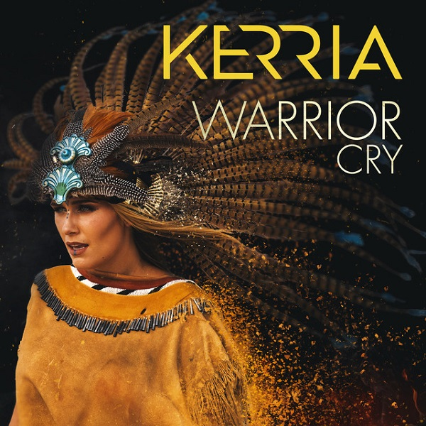KERRIA - Warrior Cry