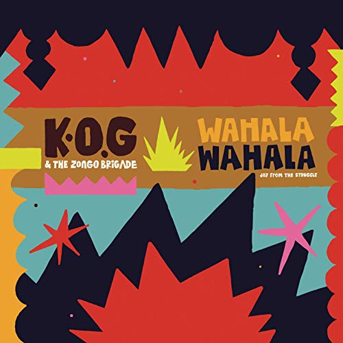 K.O.G & The Zongo Brigade - For My People