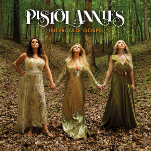 Pistol Annies - Got My Name Changed Back