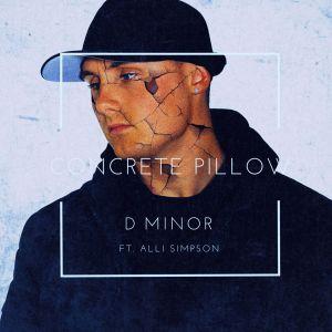 D Minor + Alli Simpson - Concrete Pillow