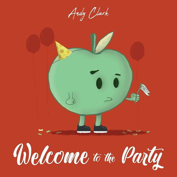 Andy Clark - Welcome To The Party