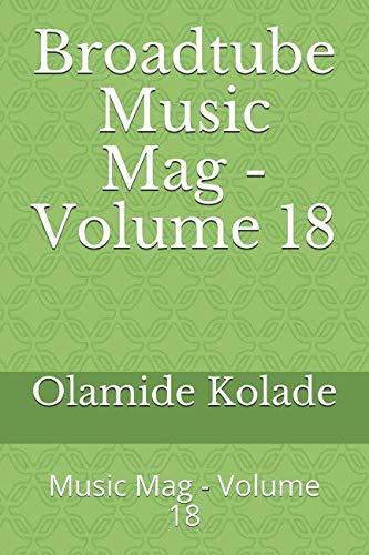 Broadtube Music Mag Book – Volume 18