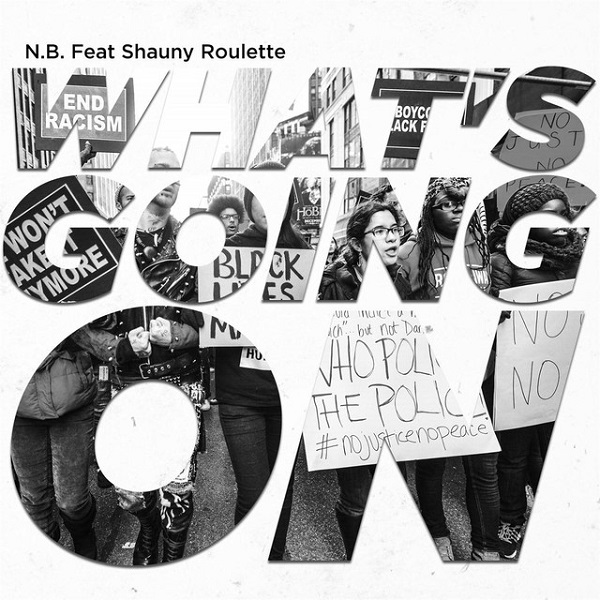 N B + Shauny Roulette - Whats Going On