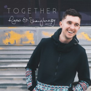 Ryan O'Shaughnessy - Together