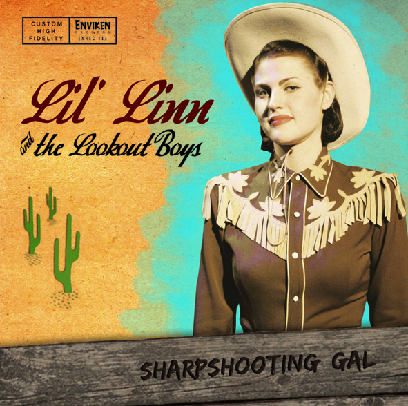 Lil' Linn & The Lookout Boys- Sharpshooting Gal