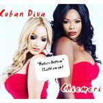 Chiemeri + Cuban Diva - Hater's Anthem
