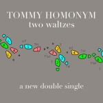 Tommy Homonym – Love is Fun