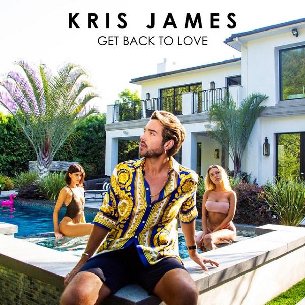 Kris James - Get Back To Love