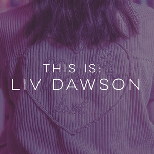 Liv Dawson - Good Intentions