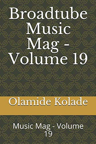 Broadtube Music Mag Book - Volume 19