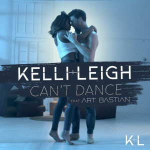 Kelli-Leigh ft Art Bastian - Can't Dance