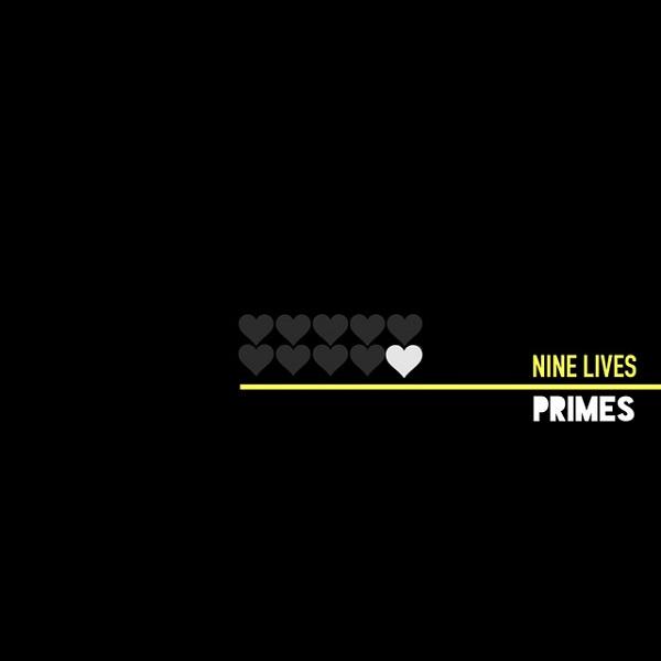 Primes - Nine Lives